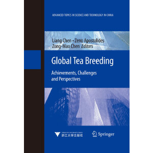 Global Tea Breeding: Achievements, Challenges and Perspectives (世界茶树育种:成就、挑战与前景)