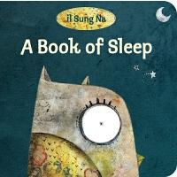睡眠之书 纸板书 英文原版 儿童绘本 A Book of Sleep 宝宝晚安故事书 韩国插画名家伊尔宋娜代表作