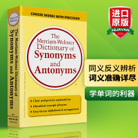 【现货包邮】The Merriam-Webster Dictionary of Synonyms and Antonyms 韦氏同义词反义词词典 华研原版  英文原版