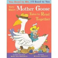 You Read to Me, I'll Read to You: Very Short Mother Goose Tales to Read Together 你给我读,我给你念--鹅妈妈童谣