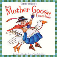Tomie de Paola's More Mother Goose Favorites汤米・狄波拉鹅妈妈童谣