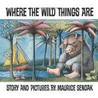 Where the Wild Things Are [Paperback](Caldecott Winner)野兽国 (凯迪克金奖,平装 )ISBN9780064431781