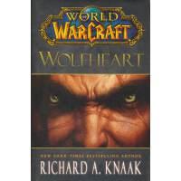 World of Warcraft: Wolfheart 魔兽世界:狼族之心9781451605754